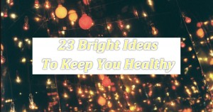 jm-allcreated-23-bright-ideas-hacks-to-stay-healthy-1