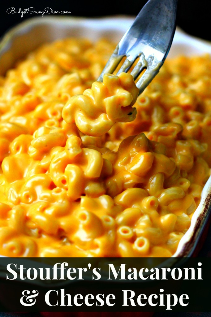 All Created- 10 Mac-n-cheese recipes - Stouffers-Macaroni-Cheese-Recipe