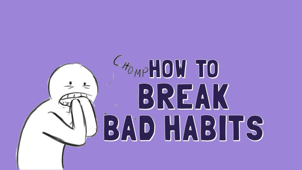All Created - How to Break Bad Habits