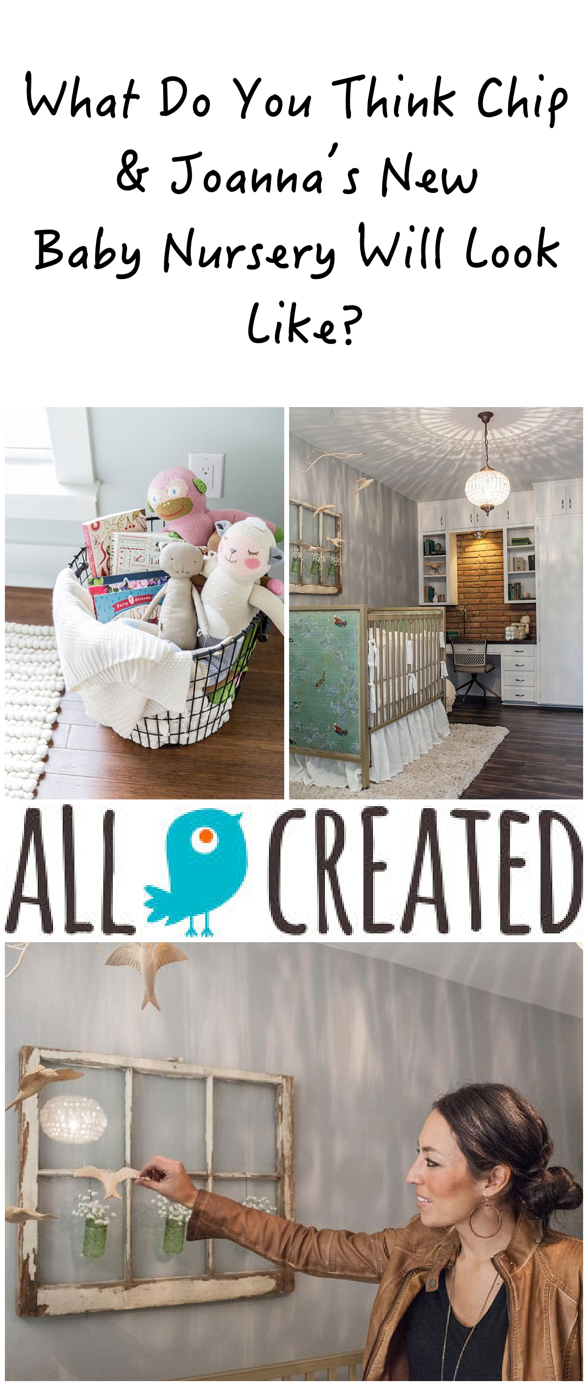 Joanna Gaines 39 Baby Nursery Decor Trends And Predictions